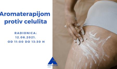Radionica – Aromaterapijom protiv celulita