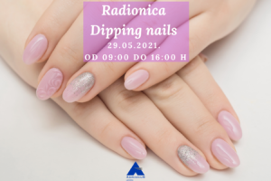 RADIONICA dipping nails – 29.05.2021.